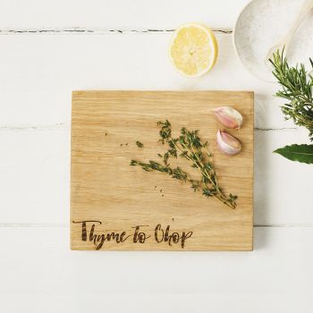 "Oak ""Thyme to Chop"" Chopping Board 21cm by Scottish Made"
